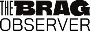 The Brag Observer